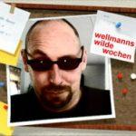 wellmanns_wilde_wochen